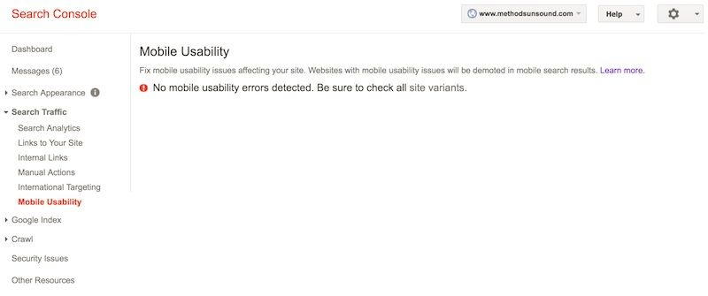 "A screenshot of the Mobile Usability section of Google's Search Console for the website methodsunsound. The message reads, ""No mobile usability errors detected. Be sure to check all site variants."""