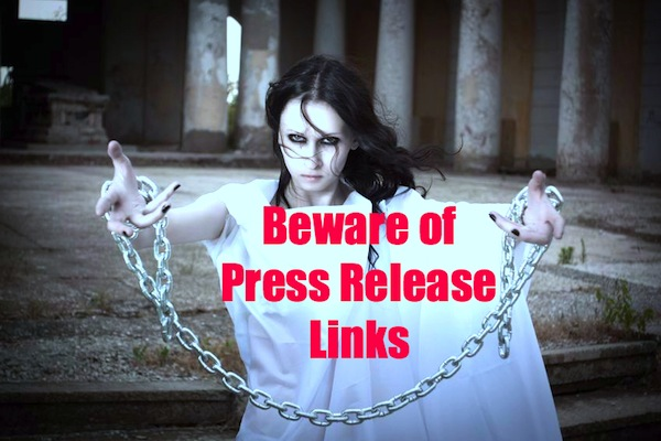 Beware of Press Release Links