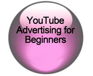 YouTube Advertising for Beginners